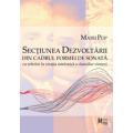 Matei Pop - Secțiunea dezvoltării din cadrul formei de sonată- cu referire la creaţia simfonică a clasicilor vienezi