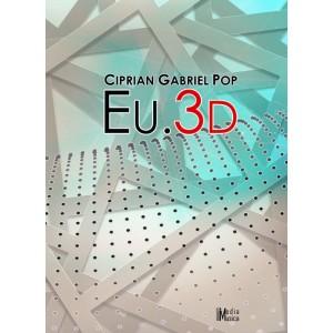 CIPRIAN GABRIEL POP  -Eu.3D