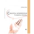 CIPRIAN PARA - Concepţia  interpretativă în demersul dirijoral